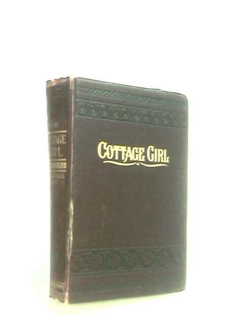 The Cottage Girl Or The Marriage Day by Bennett, Mrs