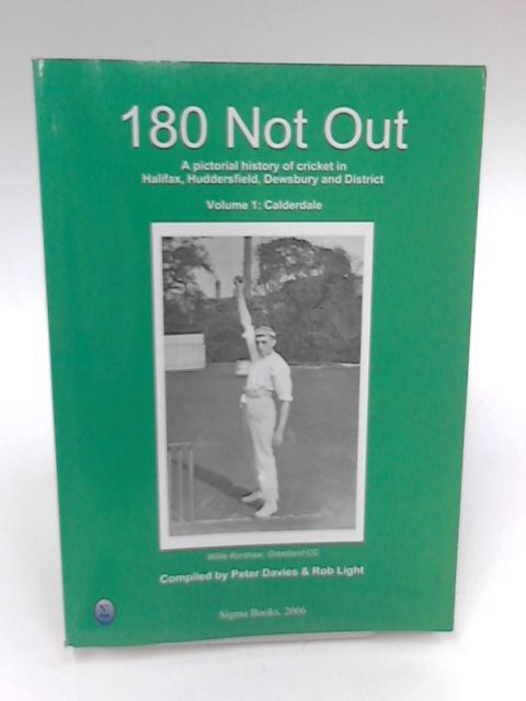 180 Not Out by Peter Davies & Rob Light