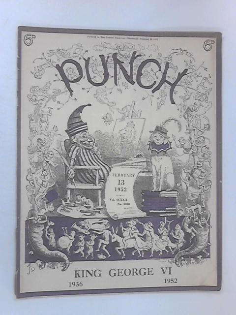 Punch - February 13 1952, Vol. CCXXII, No. 5808 by Various