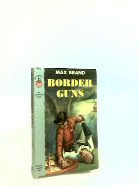 Border Guns by Brand, Max.