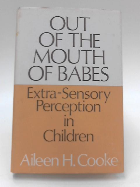 Out of the Mouth of Babes by A. H. Cooke