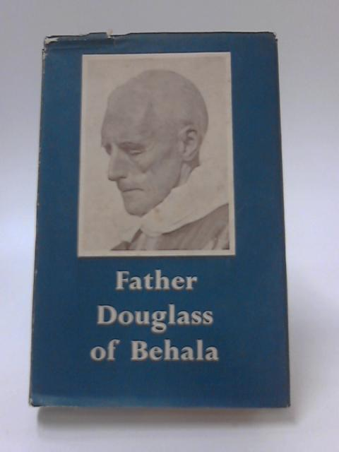 Father Douglass of Behala By Anon.