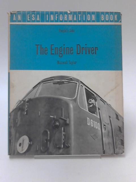 The Engine Driver, Peoples Jobs by Maxwell Taylor