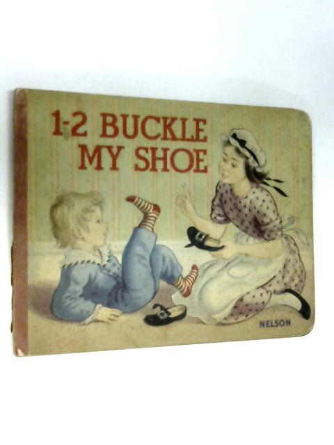 1 2 Buckle my shoe by Anon
