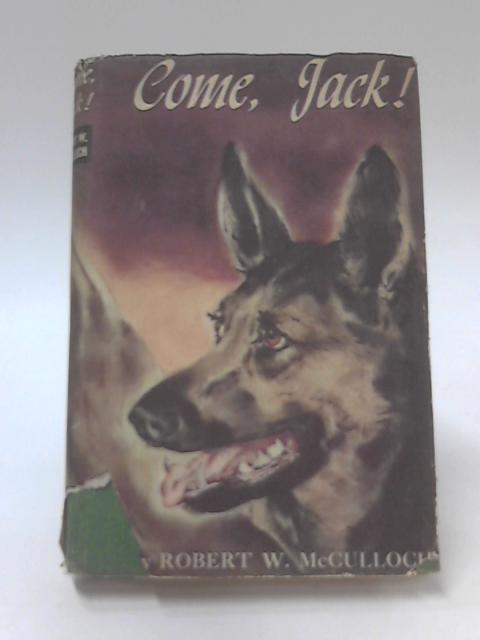 Come, Jack! by Robert W. McCulloch