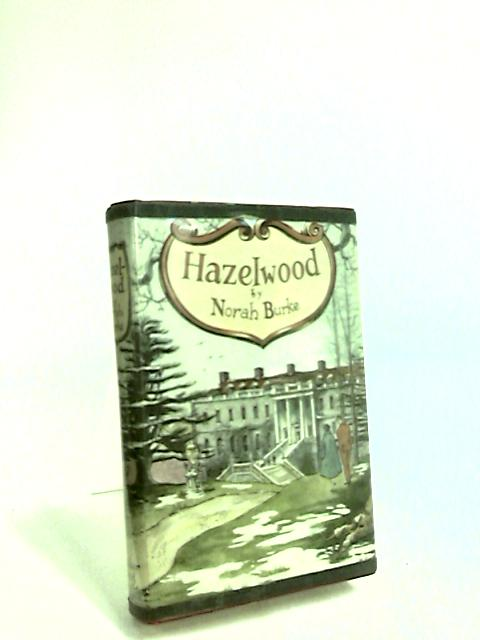 Hazelwood by Burke, Norah.