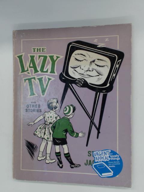 The Lazy TV and Other Stories by Jackman, Stuart