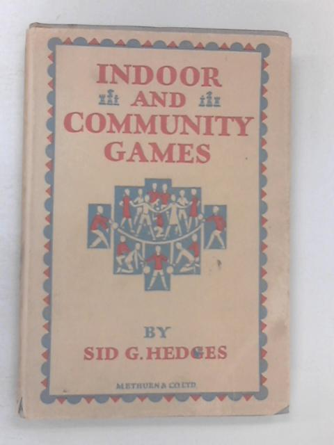 Indoor and Community Games by Sidney George Hedges