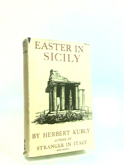 Easter in Sicily by Kubly, Herbert.