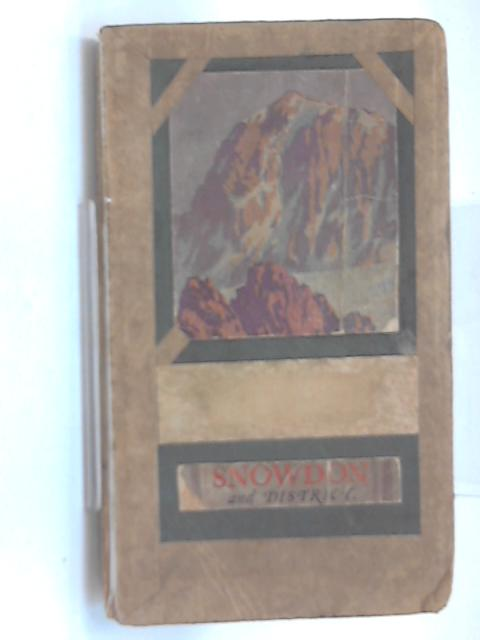 Tourist Map of Snowdon and District Scale: 1 Inch to 1 Mile by Ordnance Survey