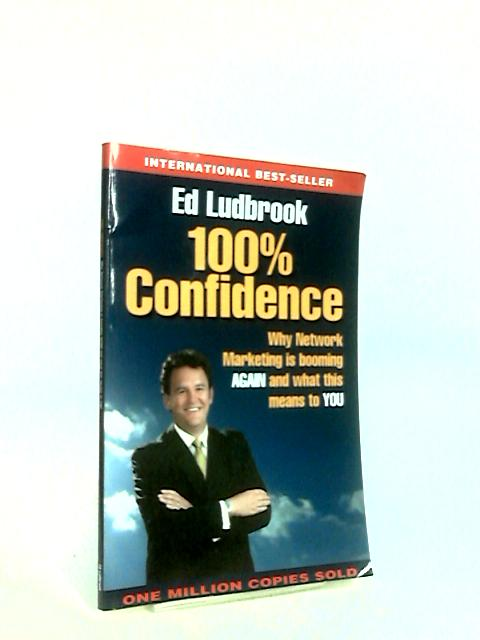100% Confidence by Ludbrook, Ed.