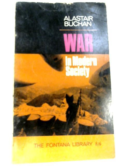 War in Modern Society by Buchan, Alastair