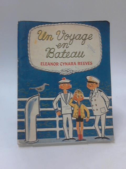 Un Voyage en Bateau by E. C. Reeves