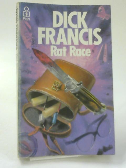 Rat Race by Francis, Dick
