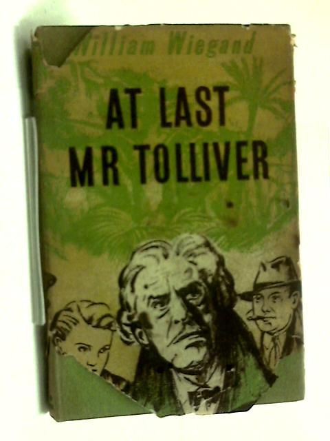 At Last Mr.Tolliver by William Wiegand