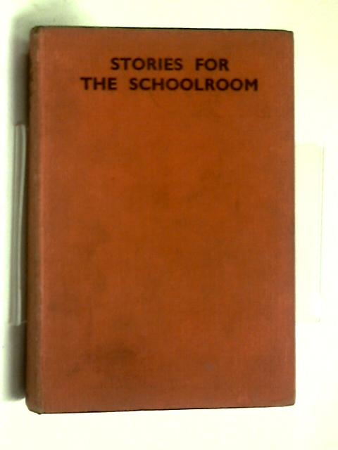 Stories for the Schoolroom by Various