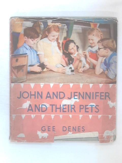 John and Jennifer and Their Pets by Denes, Gee