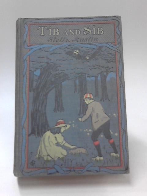 Tib and Sib by Stella Austin