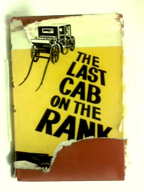 The last cab on the rank by Harman Grisewood