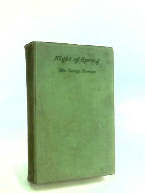 Night of Spring by Norman, Mrs. George