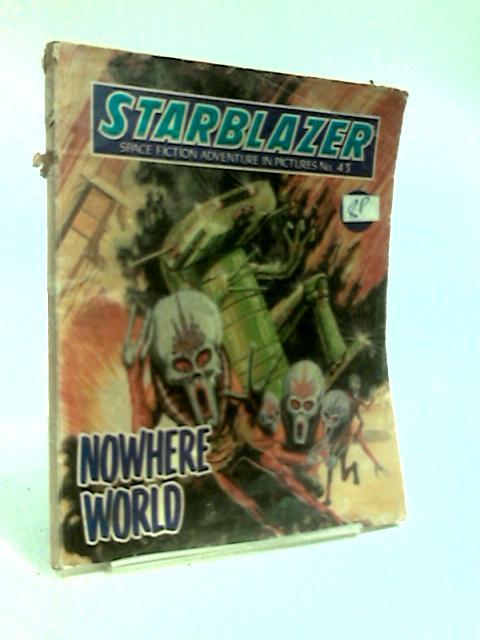 Starblazer no.43 Nowhere World by Anon