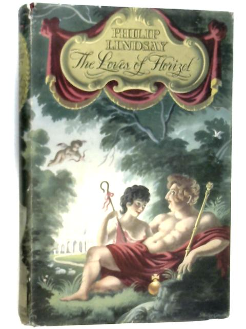 The Loves of Florizel by Lindsay, Philip