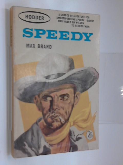 Speedy by Brand, Max