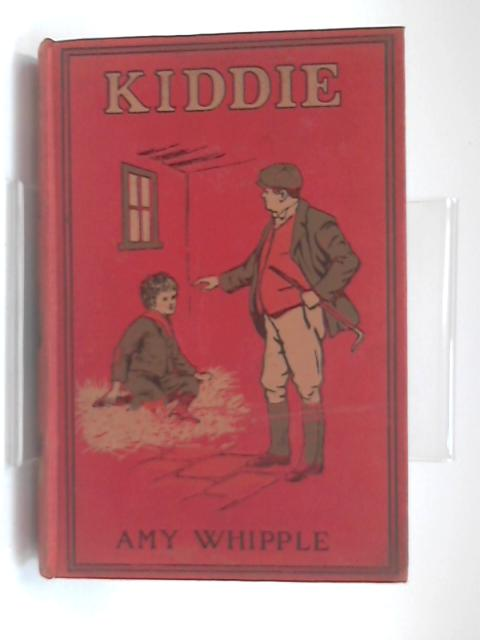 Kiddie or The Shining Way by Amy Whipple