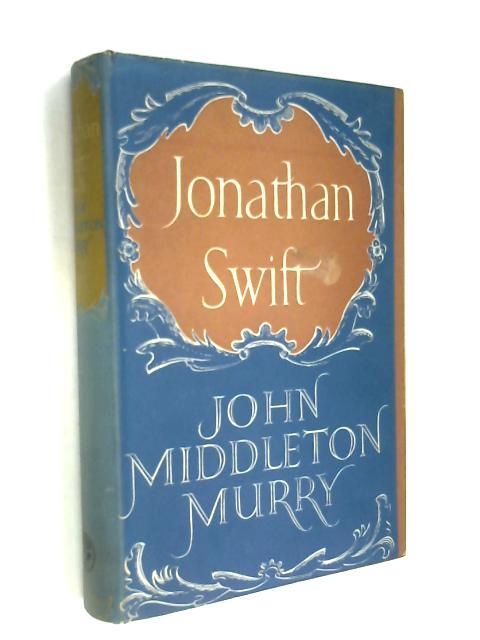 Jonathan swift by John M Murry