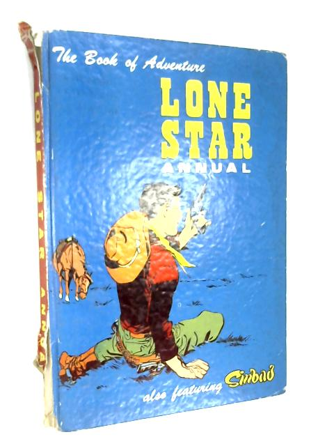 Lone Star Annual also featuring Sinbad by Anon