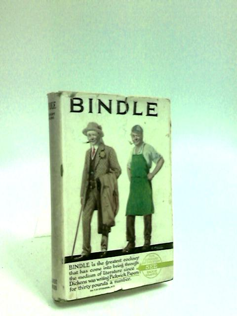 Bindle Some Chapters In The Life Of Joseph Bindle by Jenkins, Herbert