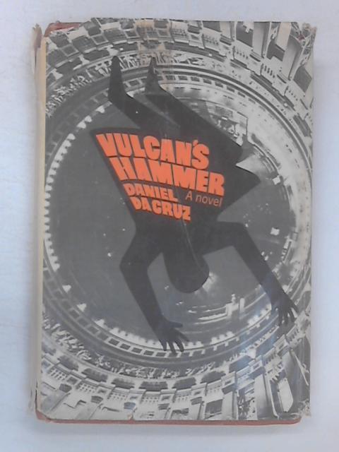 Vulcan's Hammer by Da Cruz, Daniel