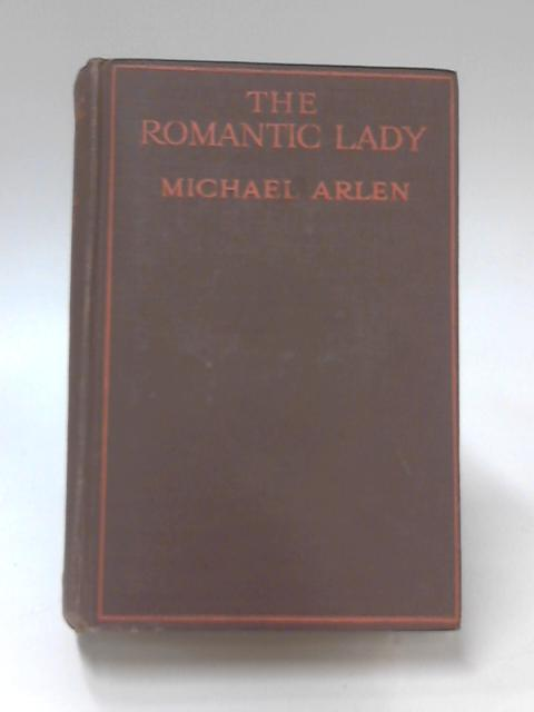 The Romantic Lady by Michael Arlen