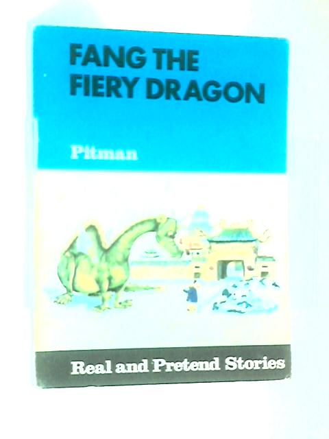 Fang the Fiery Dragon by Ann Jungmann