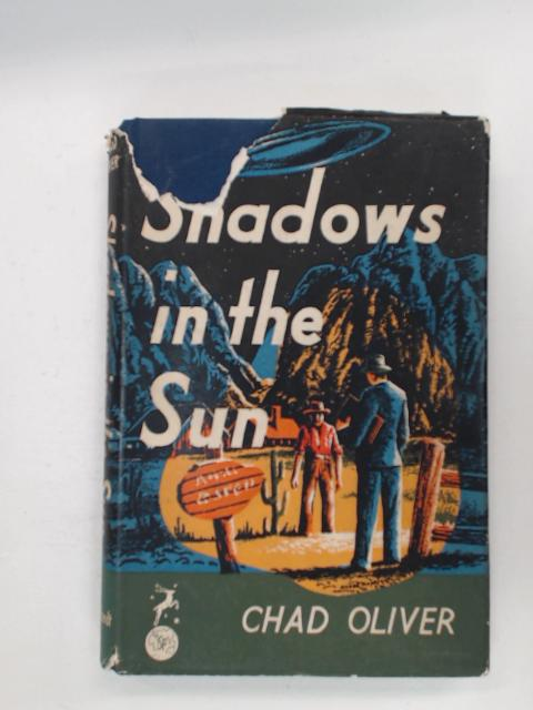 Shadows in the Sun by Chad Oliver