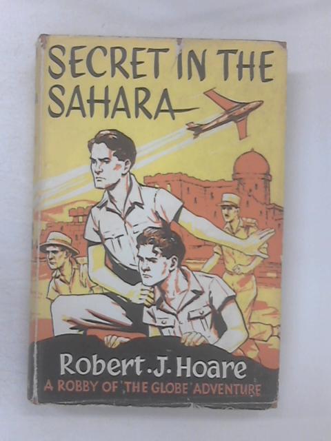 Secret in the Sahara by Hoare, Robert J.
