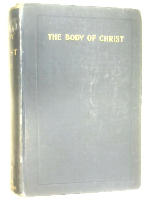 The Body of Christ by Charles Gore