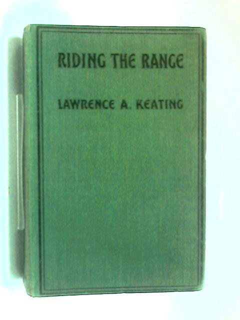 Riding The Range by Lawrencea Keating