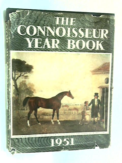 The Connoisseur year book 1951. by H. Granville Fell