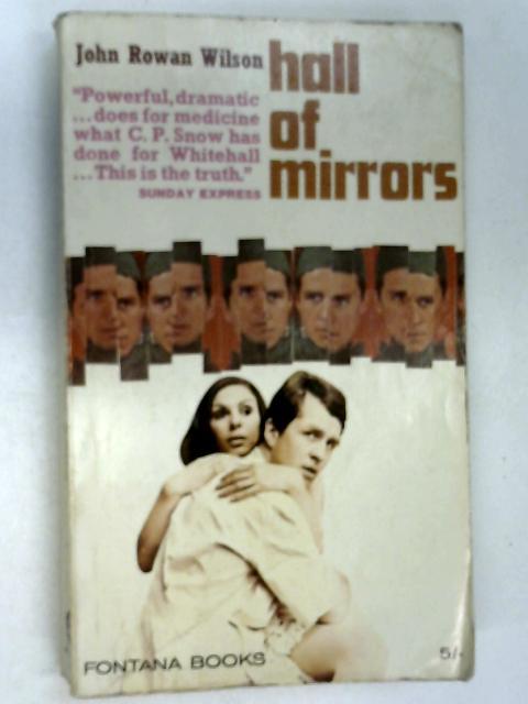 Hall of Mirrors by Wilson, John Rowan