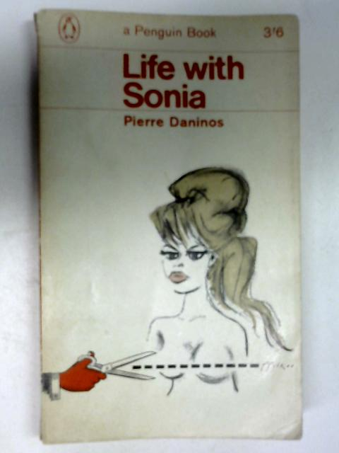 Life with Sonia by Pierre Daninos