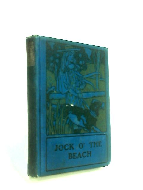 Jock O The Beach. A Story For Boys. by Gerard, Morice
