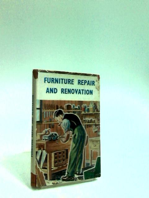 Furniture Repair and Renovation by Various