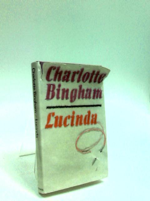 Lucinda by Bingham, Charlotte.