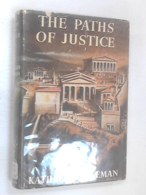The Paths of Justice by Freeman, Kathleen