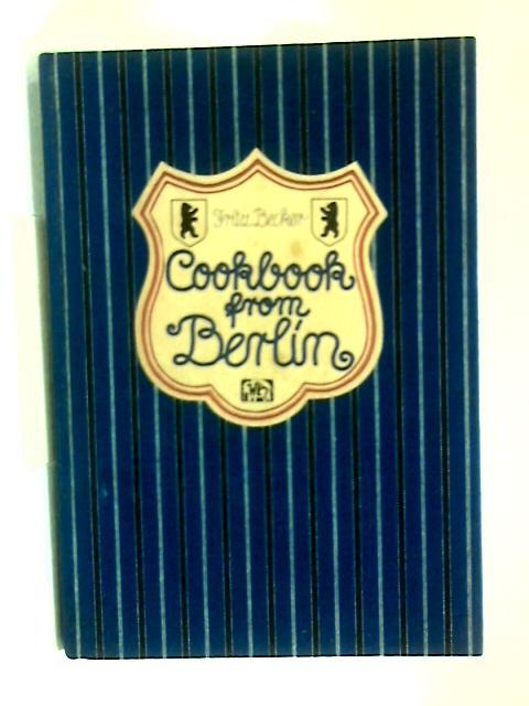 Cookbook from Berlin by Fritz Becker