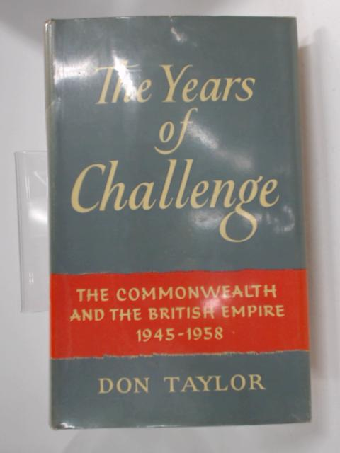 The Years of Challenge by Don Taylor