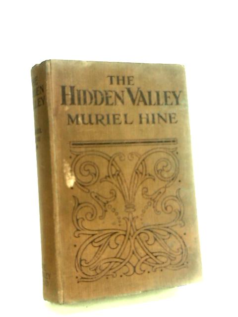 The Hidden Valley by Hine, Muriel.
