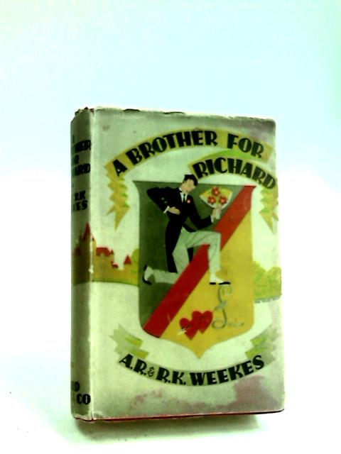A Brother for Richard by Weeks, A. R. & R. K.