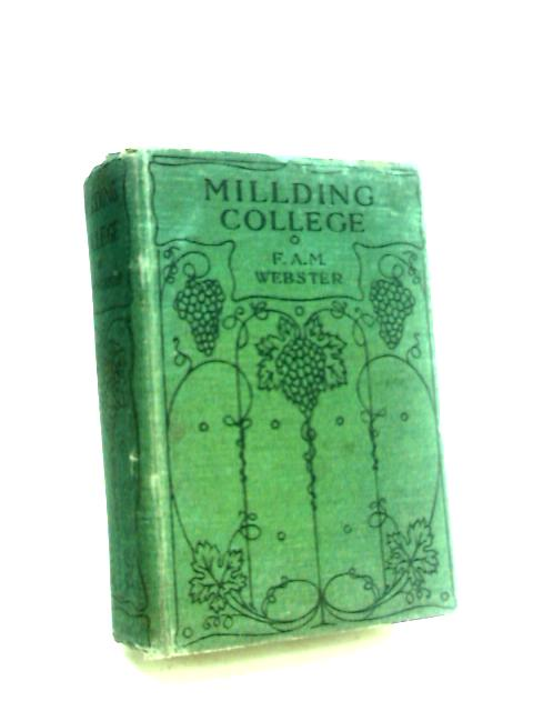 Millding College by Webster, F. A. M.